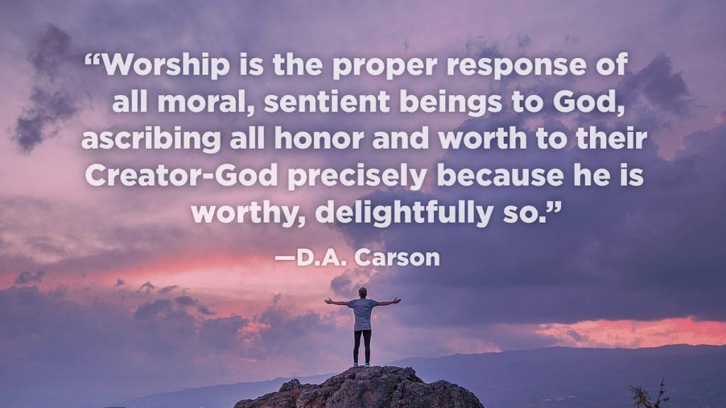 Worship quotes-8_Carson