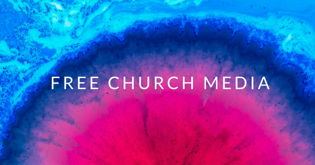 18 Places to Find Free Church Media