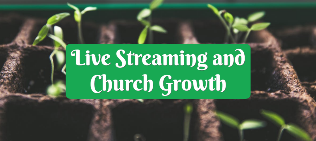3 Church Streaming Growth Stories [And How To Write Your Own]