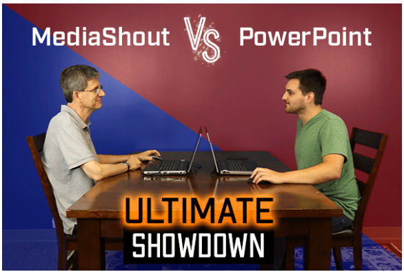 MediaShout vs. PowerPoint [The Ultimate Showdown]